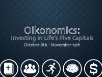Oikonomics: Living the Good Life