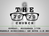 The 2020 Church: Outwardly Missional