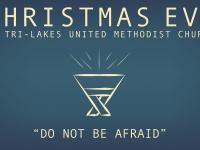 Christmas Eve - Do Not Be Afraid