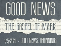Good News: Beginnings